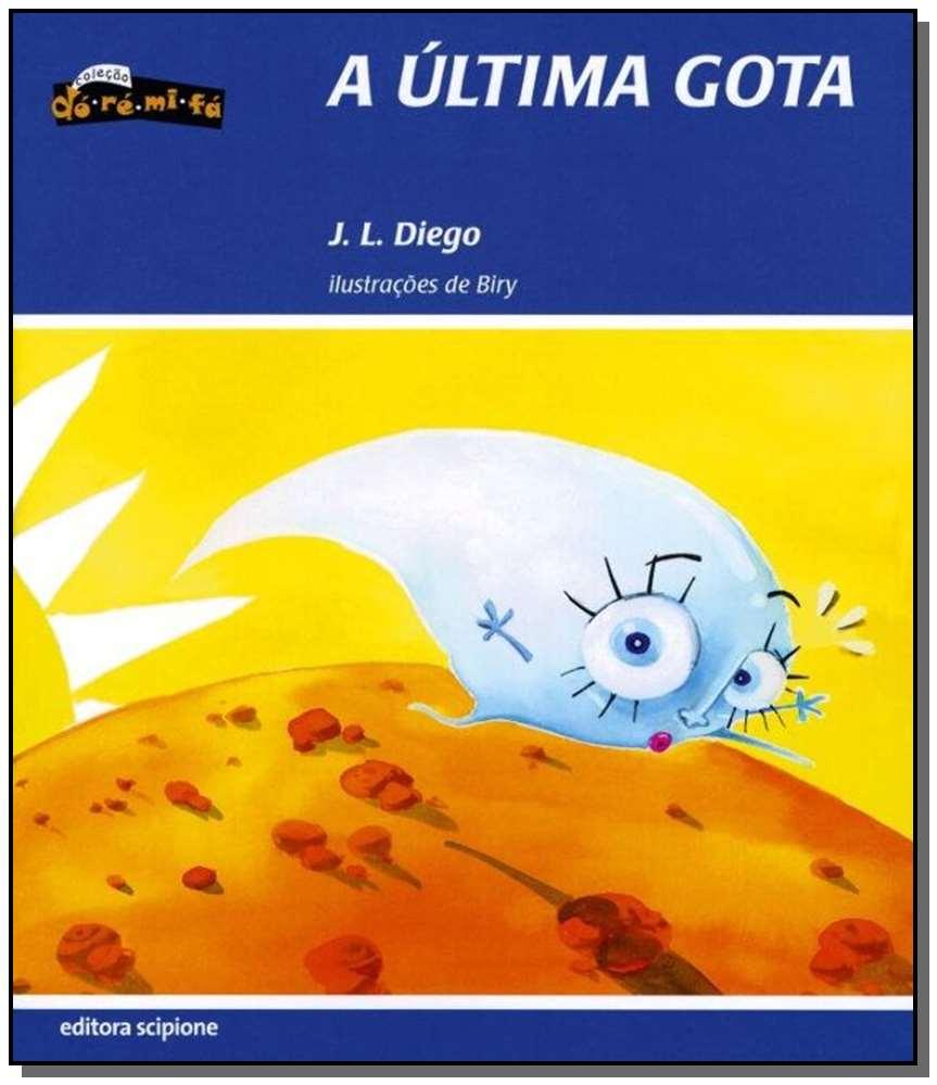 ÚLTIMA GOTA, A