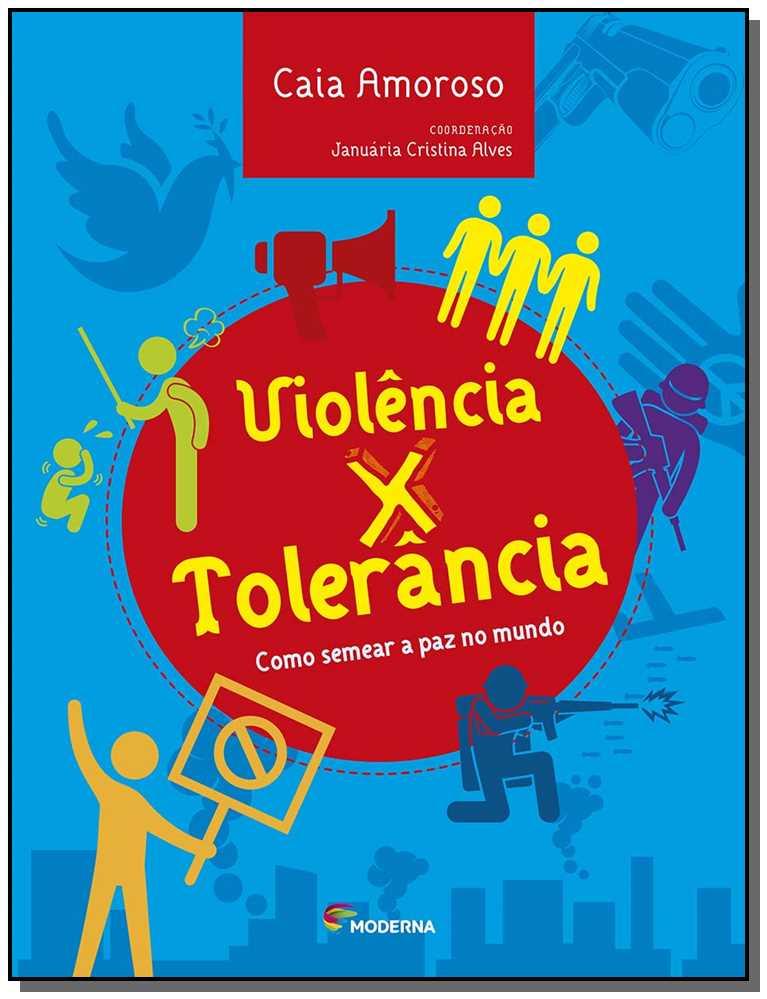 Violência x Tolerância