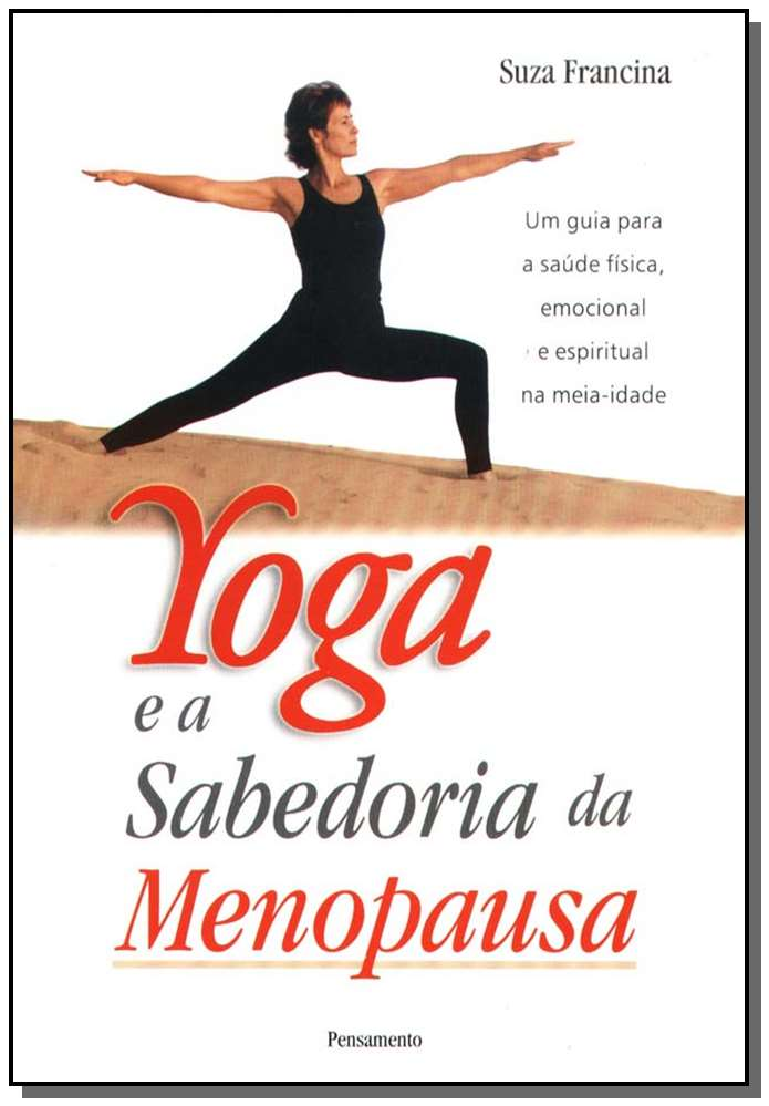Yoga e a Sabedoria da Menopausa