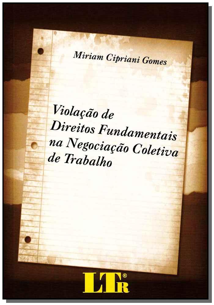 Zz-violacao De Direitos Fund. Negociacao Col.trab.